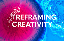 Reframing Creativity research project